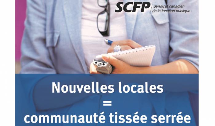 Campagne «Les nouvelles locales: un service essentiel» du CPSC-SCFPNouvelles locales = communauté tissée serrée