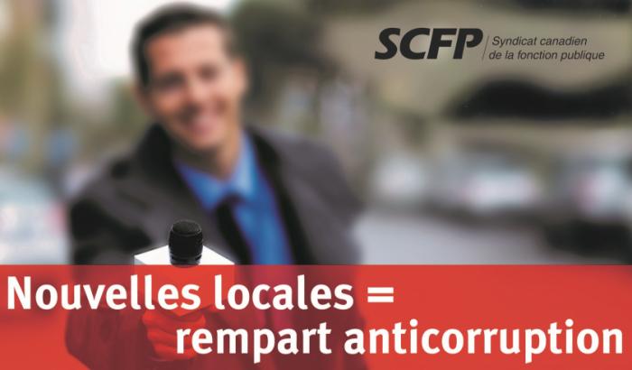 Nouvelles locales = rempart anticorruption