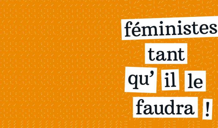 Le thème du 8 mars 2018:Féministes tant qu'il le faudra!